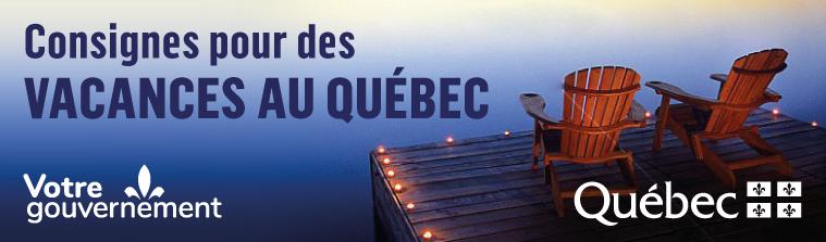 Consignes pour des vacances au Québec